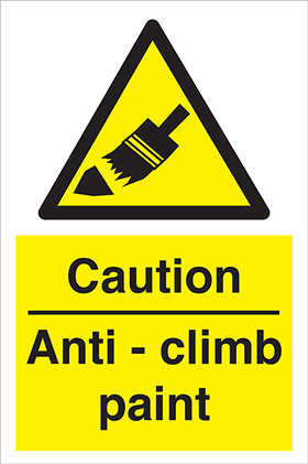 Caution - Anti-climb paint sign.