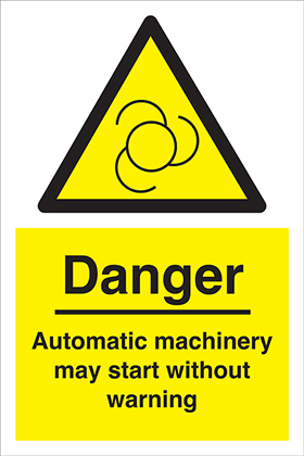 Danger Automatic machinery may start without warning sign.