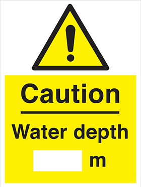 Caution - water depth ___ m sign.