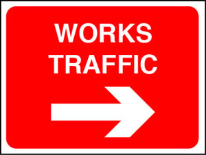 Works traffic right sign.