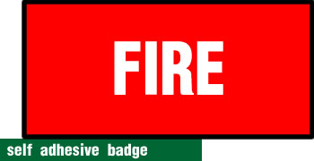 self adhesive fire badge 228x75mm sign.