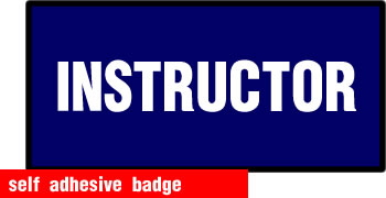 self adhesive instructor badge 100x50mm sign.