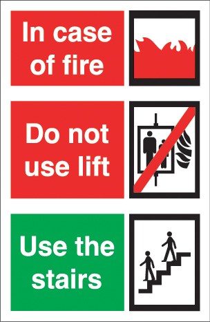 In case of fire do not use lift use stairs sign.